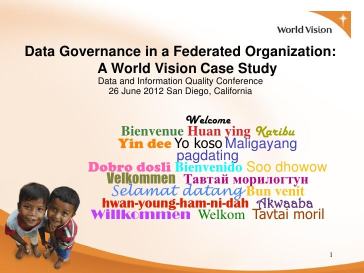 Data Governance in a Federated Organization - A Case Study of World Vision International