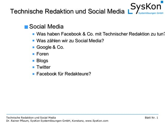 Technische Redaktion und Social MediaTechnische Redaktion und Social Media Blatt Nr. 1 ■ Social MediaSocial Media ■ Was ha...