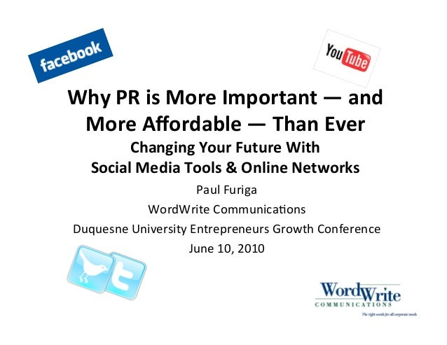 Why PR is More Important—and More Affordable Than Ever: How Social Media & Online Networks Are Changing The Game