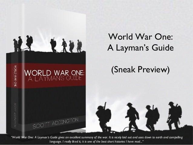 World War One: A Layman's Guide (Sneak Preview)
