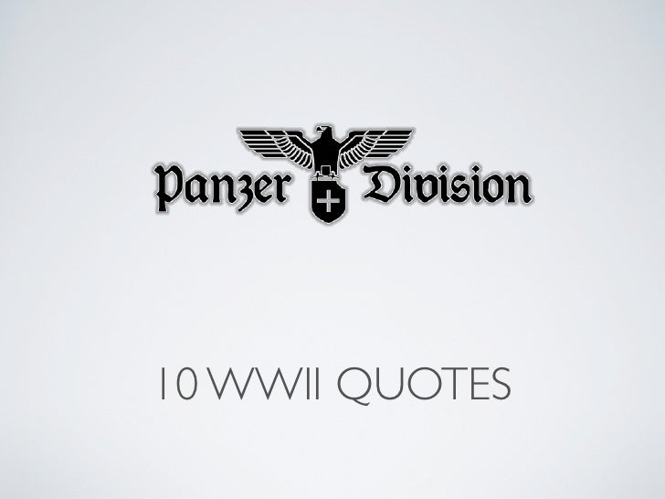 10 WWII QUOTES