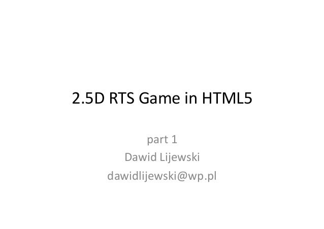[HTML5 BUG] 2,5D RTS Game in HTML5 by Dawid Lijewski