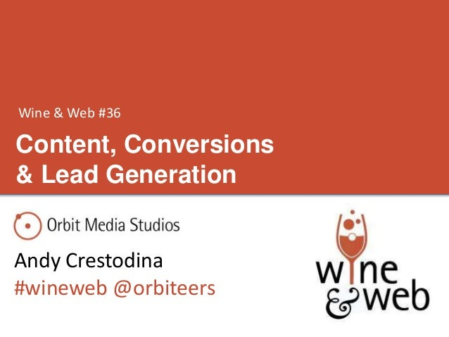 Wine & Web: Content, Conversions and Lead Generation