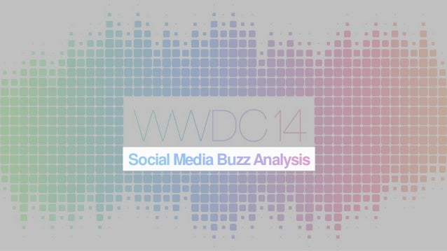 Reactions to WWDC 2014 - Social Media Analysis