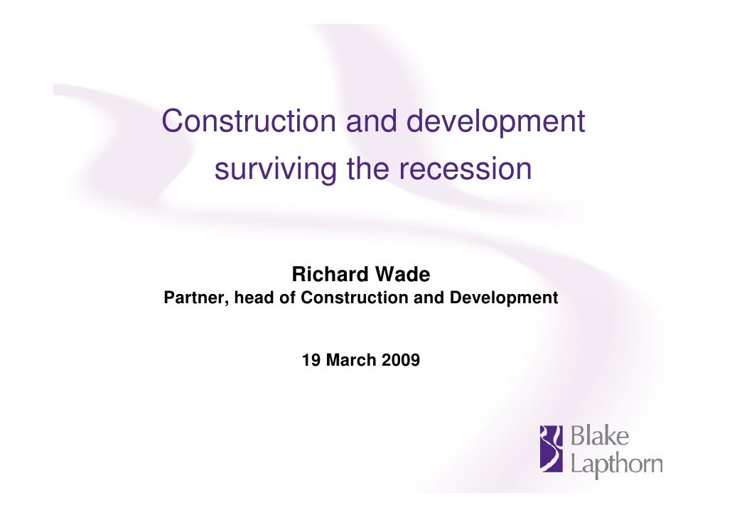 Surviving the recession in the construction and development industry