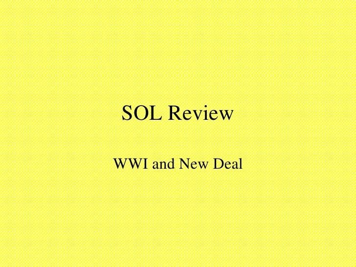 SOL Review WWI and New Deal