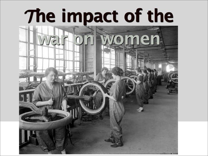The impact of the  war on women