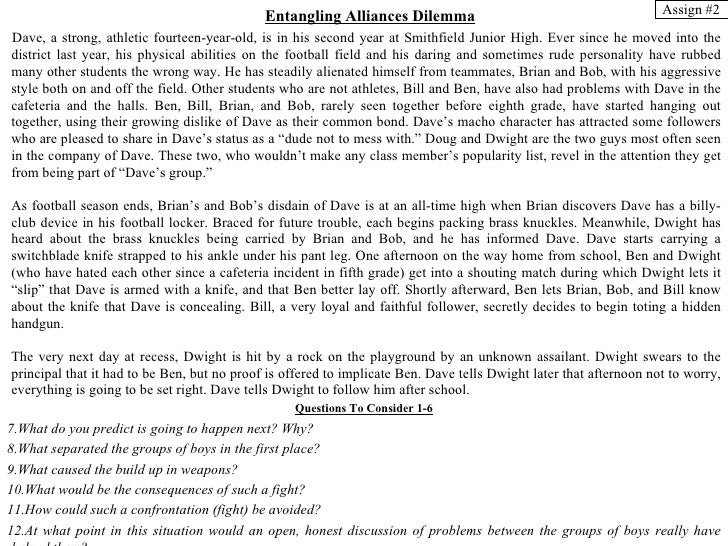 Entangling Alliances Dilemma                                           Assign #2Dave, a strong, athletic fourteen-year-old...