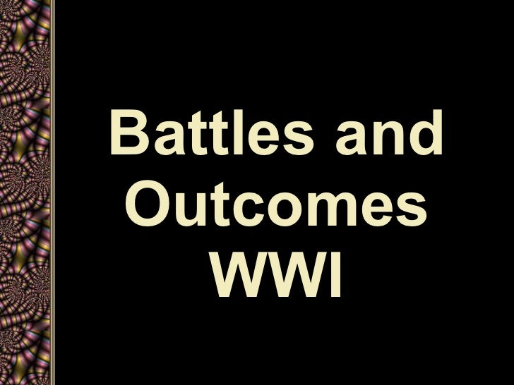 Wwi battles and outcomes