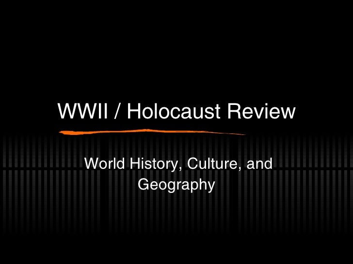 WWII / Holocaust Overview