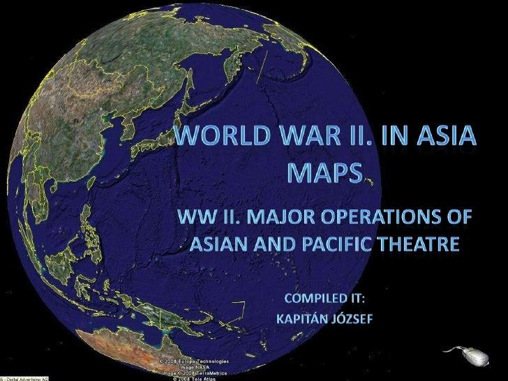 World War II. in Asia Maps
