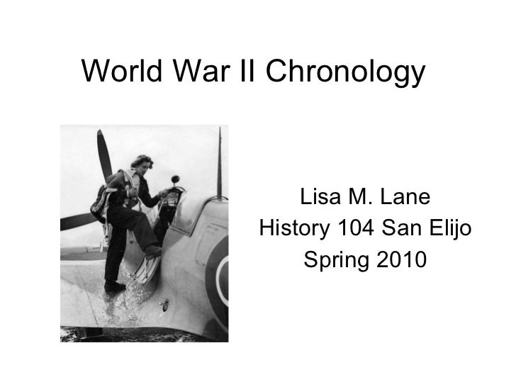 World War II Lecture (Spring 2010)