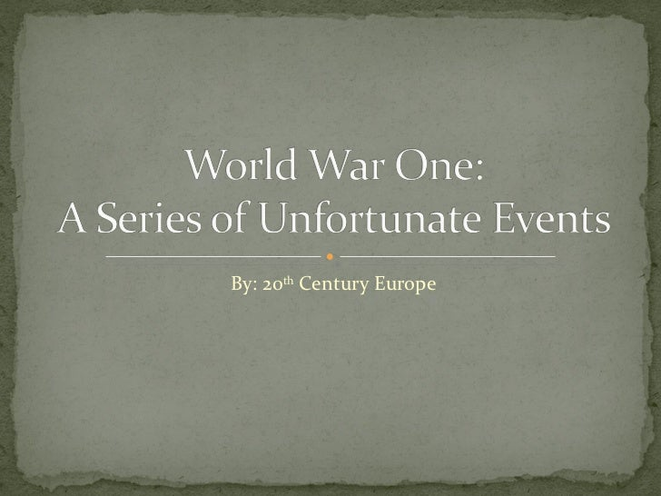 By: 20 th  Century Europe
