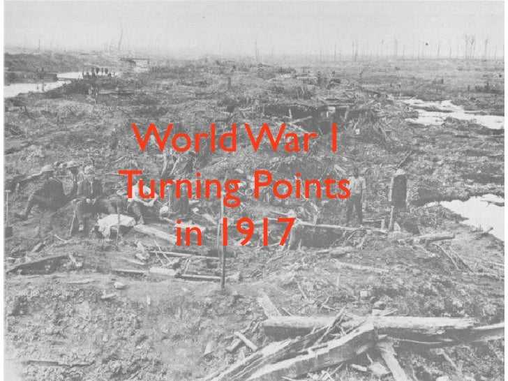 World War I Turning Points    in 1917