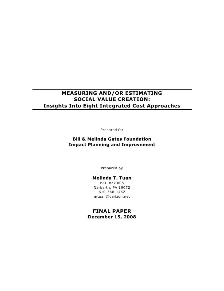 MEASURING AND/OR ESTIMATING            SOCIAL VALUE CREATION: Insights Into Eight Integrated Cost Approaches              ...