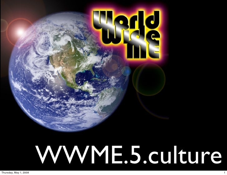 WWME 5 Culture (Media & Myspace)