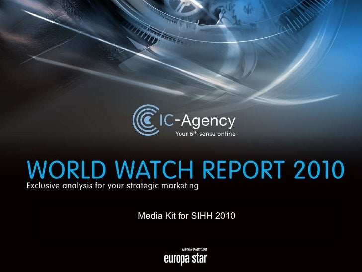 © IC-Agency, 2010. All rights reserved Media Kit for SIHH 2010