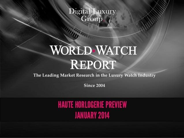 WorldWatchReport™ 2014 - Haute Horlogerie Preview
