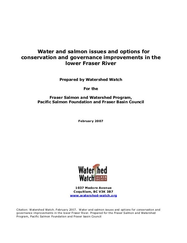 Water and salmon issues and options for   conservation and governance improvements in the                  lower Fraser Ri...