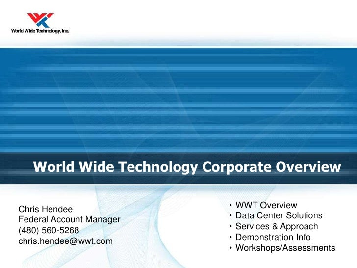 World Wide Technology Corporate Overview<br /><ul><li>WWT Overview
