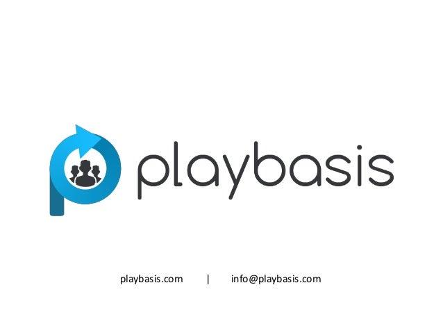 playbasis.com       info@playbasis.com