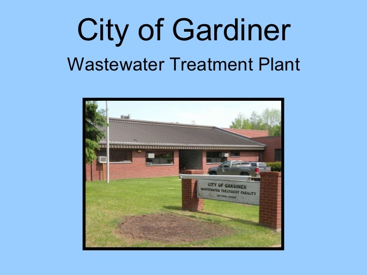 City of Gardiner Wastewater Treatment Plant