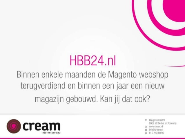 Presentatie Cream Webwinkel Vakdagen 2014, HBB24.nl
