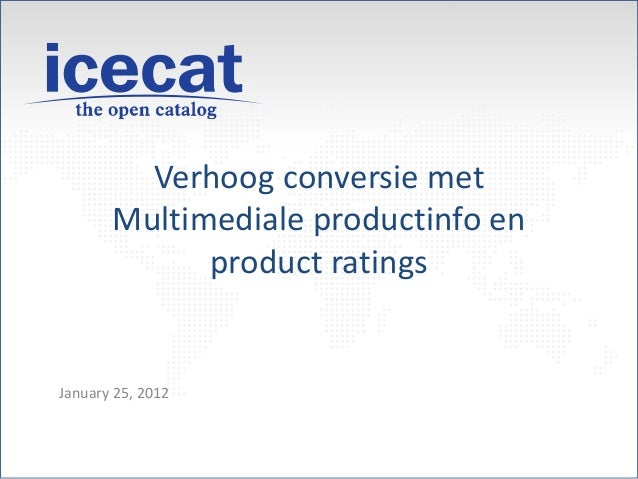 Verhoog conversie met Multimediale productinfo en product ratings January 25, 2012
