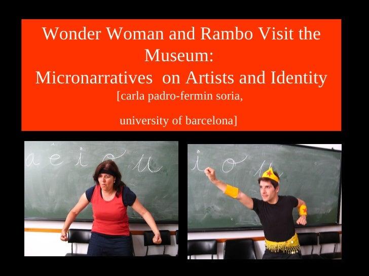 Wonder woman visit the museum Carla Padró