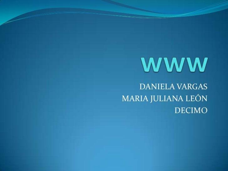 DANIELA VARGASMARIA JULIANA LEÓN           DECIMO