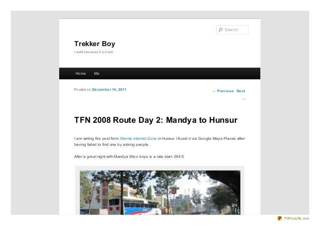 Search  Trekker Boy I walk because it is hard.  Ho me  Me  Po sted o n De ce m be r 14 , 20 11  ← Pre vio us Ne xt →  TFN ...