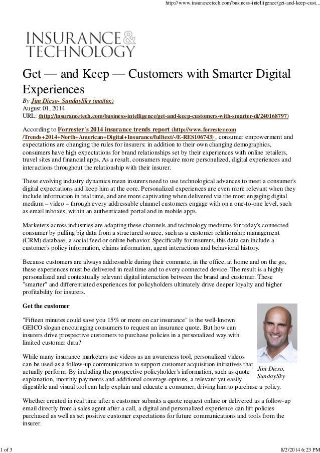 Jim Dicso, SundaySky Get — and Keep — Customers with Smarter Digital Experiences By Jim Dicso- SundaySky (mailto:) August ...