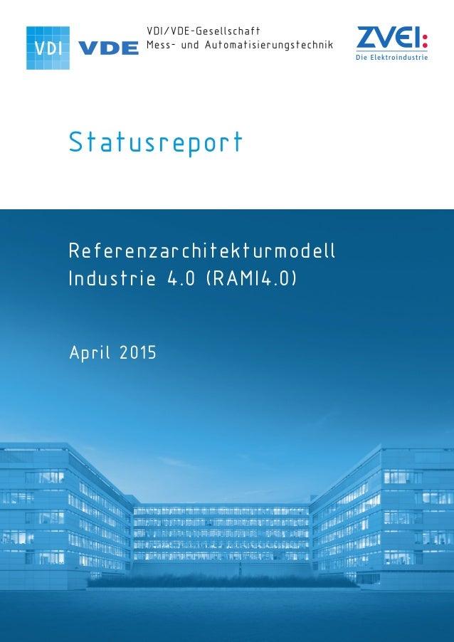 Statusreport Referenzarchitekturmodell Industrie 4.0 (RAMI4.0) April 2015