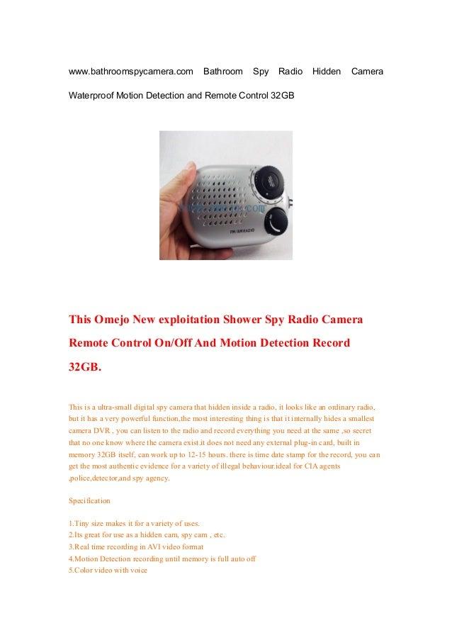 www.bathroomspycamera.com Bathroom Spy Radio Hidden CameraWaterproof Motion Detection and Remote Control 32GBThis Omejo Ne...