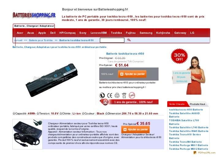 Bonjour et bienvenue sur Batteriesshopping.fr!                                                 La batterie de PC portable ...