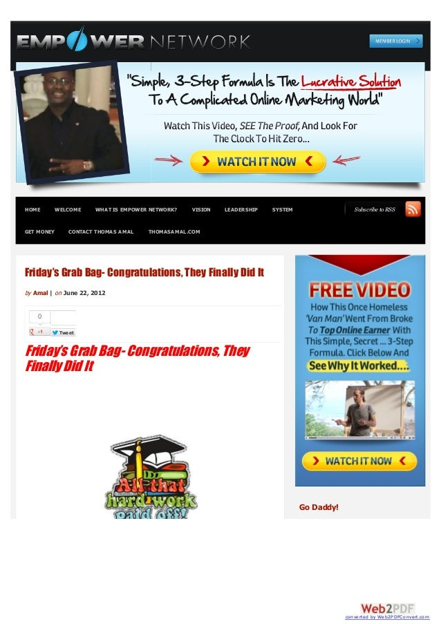 HOME        WELCOME    WHAT IS EMPOWER NETWORK?   VISION   LEADERSHIP   SYSTEM                  Subscribe to RSSGET MONEY ...