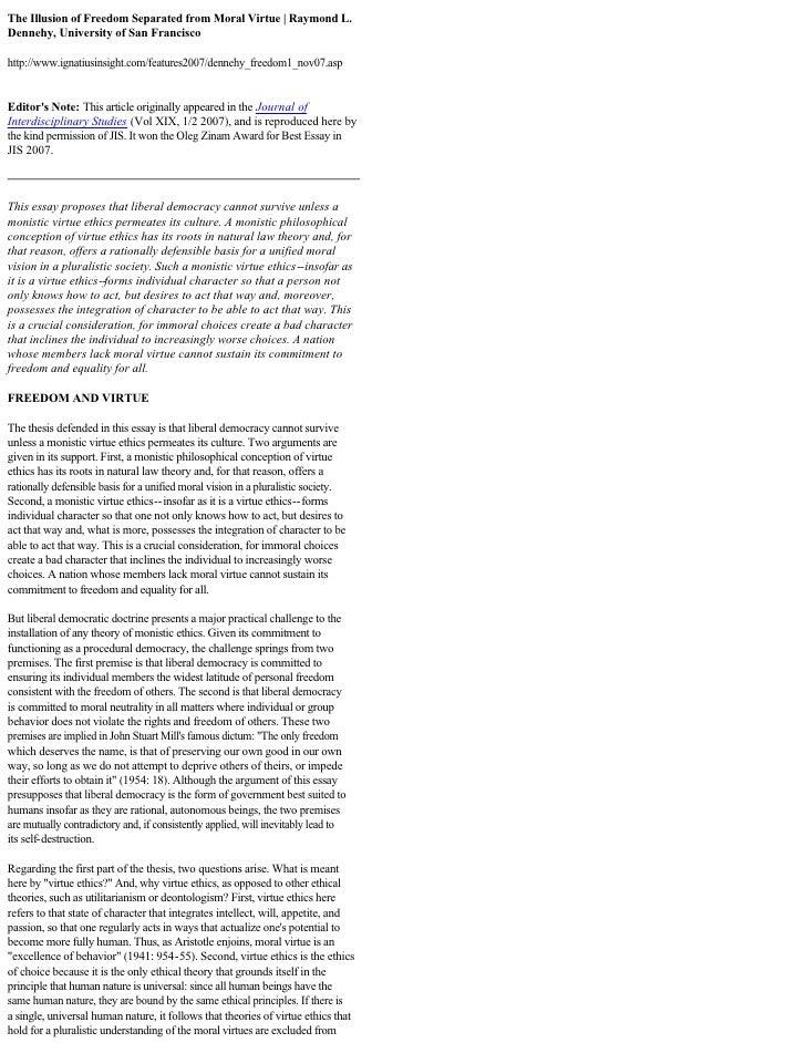 TheIllusionofFreedomSeparatedfromMoralVirtue|RaymondL. Dennehy,UniversityofSanFrancisco  http://www.ignati...