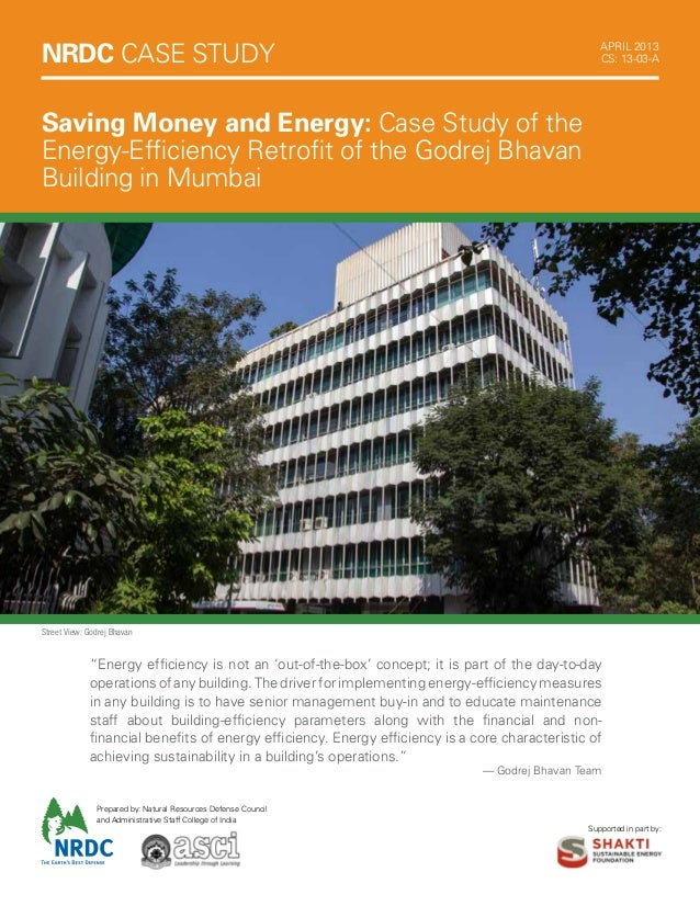 Saving Money and Energy: Case Study of theEnergy-Efficiency Retrofit of the Godrej BhavanBuilding in MumbaiSupported in pa...