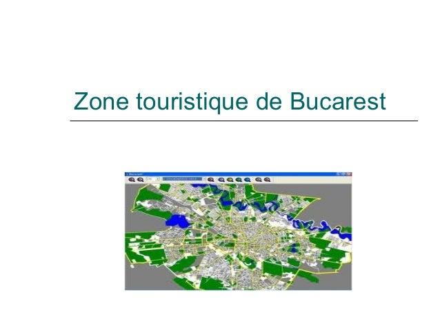 Zone touristique de Bucarest