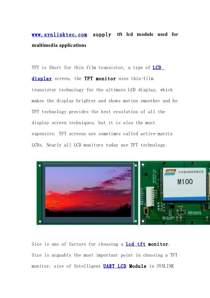 www.synlinktec.com        supply   tft lcd module used formultimedia applicationsTFT is Short for thin film transistor, a ...