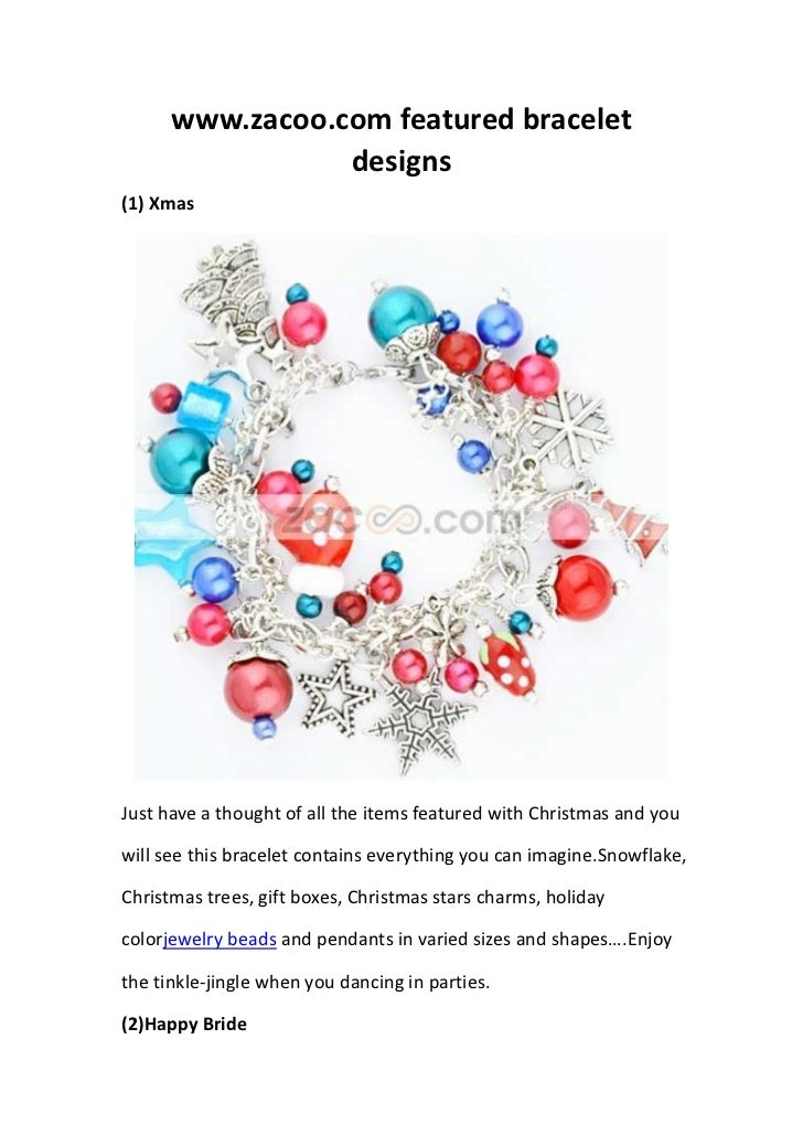 www.zacoo.com featured bracelet                 designs(1) XmasJust have a thought of all the items featured with Christma...