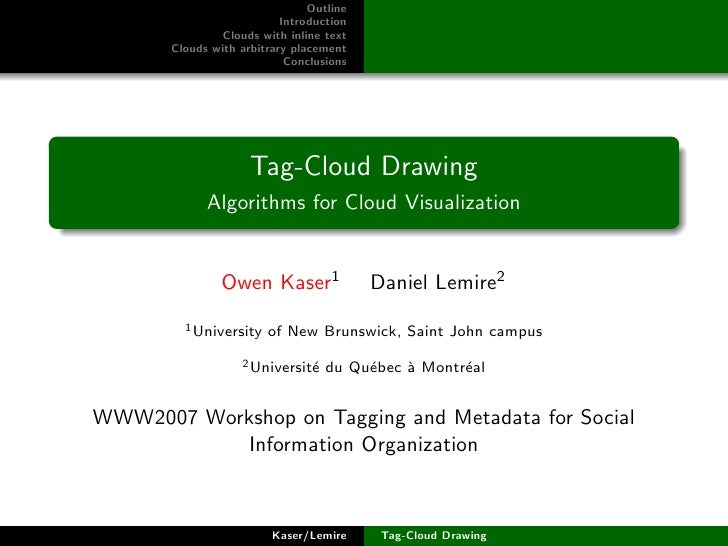 Tag-Cloud Drawing: Algorithms for Cloud Visualization