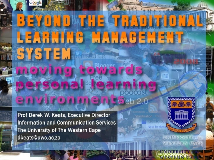 Beyond the traditional learning management system