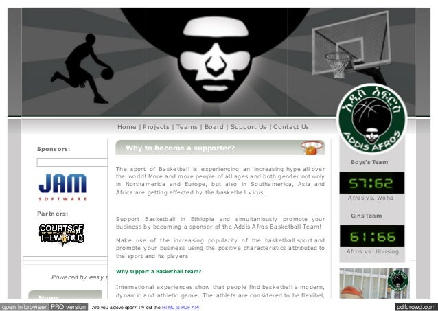 Home | Projects | Teams | Board | Support Us | Contact Us Sponsors:  Why to become a supporter? The sport of Basketball is...