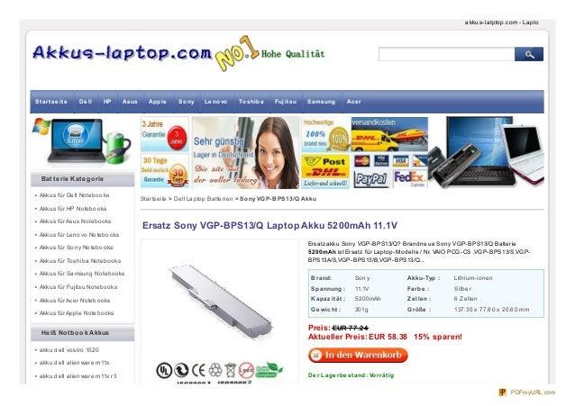 Brand: Sony Akku-Typ : Lithium-ionen Spannung : 11.1V Farbe : Silber Kapazität : 5200mAh Ze lle n : 6 Zellen Ge wicht : 30...