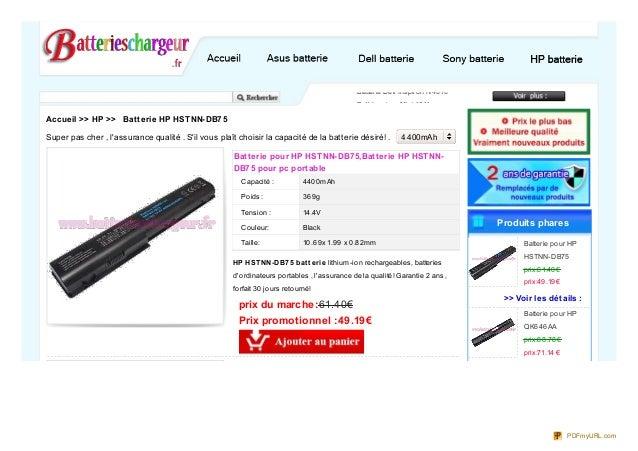 Capacité :Poids:Tension :Couleur:Taille:Batterie pour HP HSTNN-DB75,Batterie HP HSTNN-DB75 pour pc portable4400mAh369g14.4...