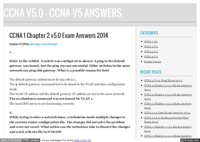 CCNA V5.0 - CCNA V5 ANSWERS CCNA 1 Chapter 2 v5.0 Exam Answers 2014 December 10, 2013 by quocvuong · Leave a Comment  CATE...