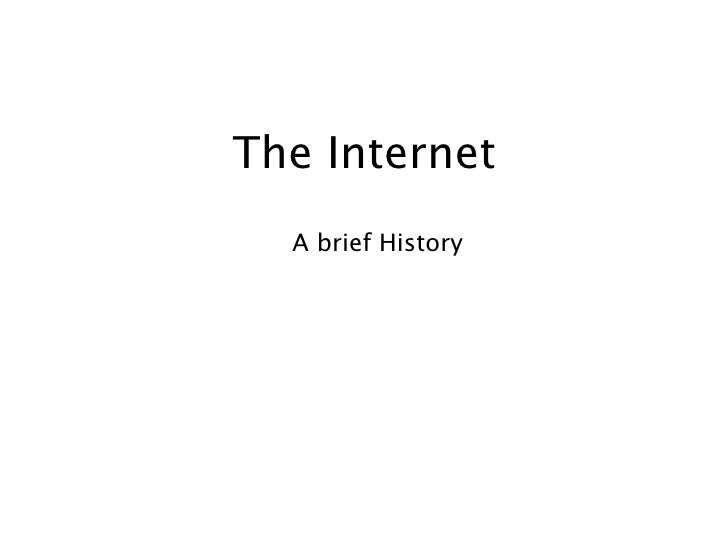 The Internet   A brief History