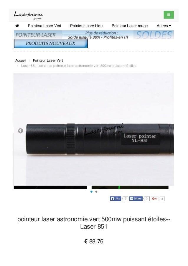   Pointeur Laser Vert Pointeur laser bleu Pointeur Laser rouge Autres  Accueil / Pointeur Laser Vert / Laser 851--achat...