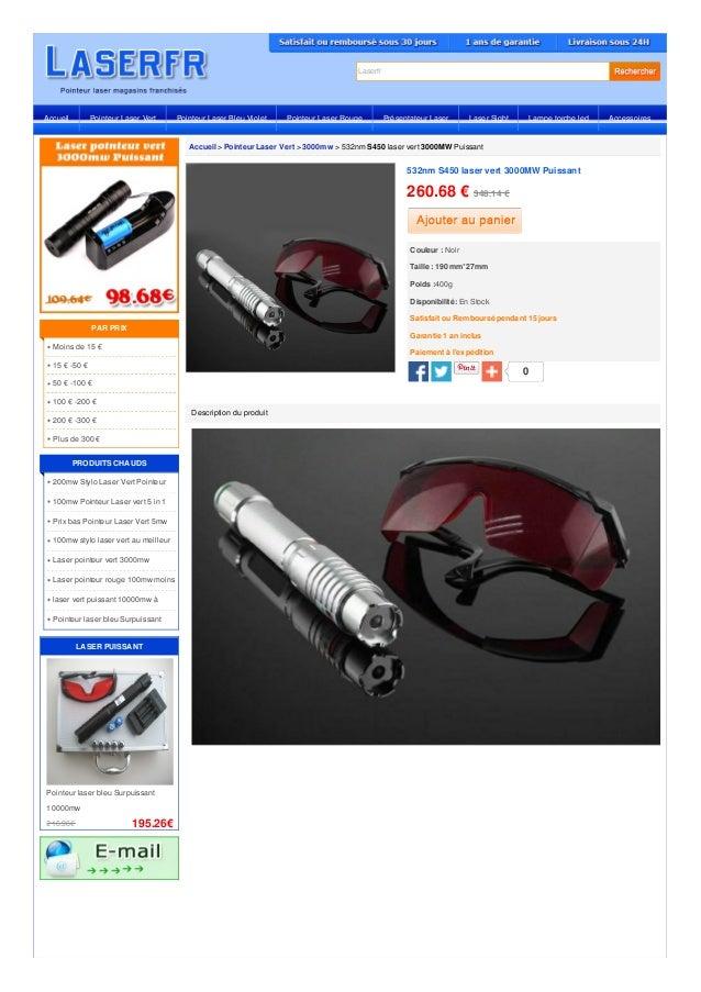 Laserfr Accueil > Pointeur Laser Vert > 3000mw > 532nm S450 laser vert 3000MW Puissant Description du produit 216.96€ 195....